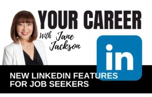 LinkedIn features, LinkedIn, LinkedIn Top Voice, LinkedIn Top Voices, Jane Jackson, career coach, linkedin trainer, linkedin, linkedin tips